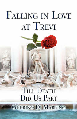 Falling in Love at Trevi: Till Death Did Us Part (Paperback)