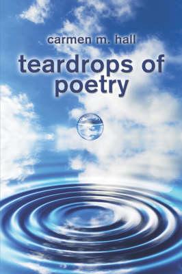 Teardrops of Poetry (Paperback)