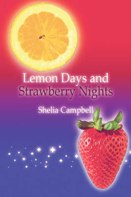 Lemon Days and Strawberry Nights (Paperback)