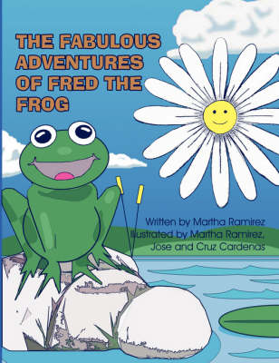 The Fabulous Adventures of Fred the Frog (Paperback)