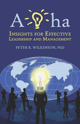 AHA: Insights for Effective Leadership and Management (Paperback)