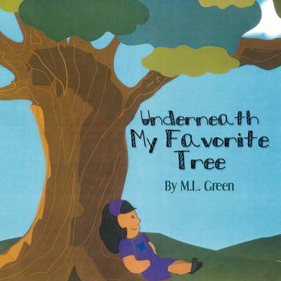 Underneath My Favorite Tree (Paperback)