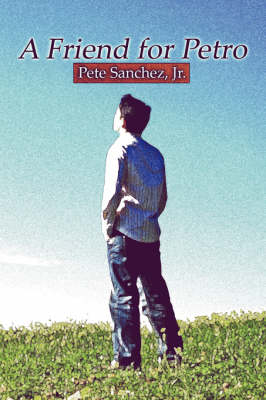 A Friend for Petro (Paperback)