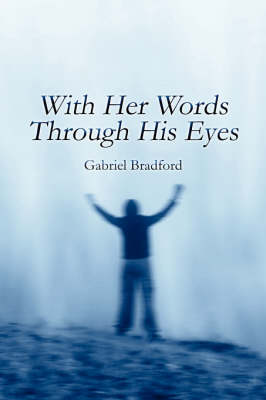 With Her Words Through His Eyes (Paperback)