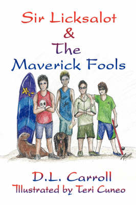 Sir Licksalot & the Maverick Fools (Paperback)