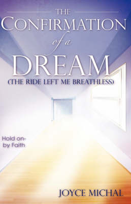 The Confirmation of a Dream (Hardback)