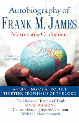 The Autobiography of Frank M. James (Hardback)