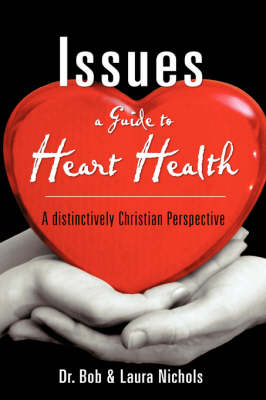 Issues a Guide to Heart Health (Paperback)