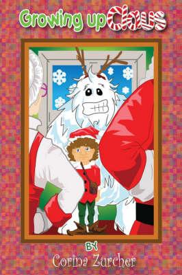 Growing Up Claus (Hardback)