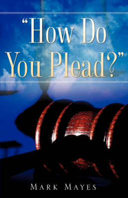 How Do You Plead? (Paperback)