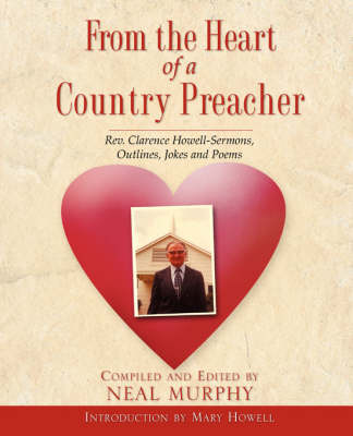 From the Heart of a Country Preacher (Paperback)