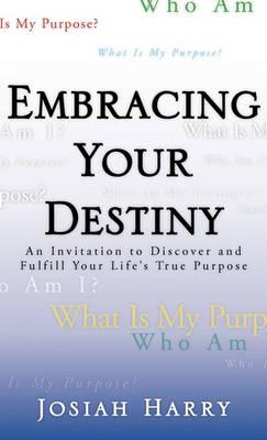 Embracing Your Destiny (Paperback)
