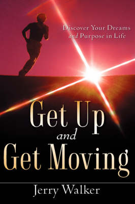 Get Up and Get Moving (Hardback)