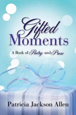 Gifted Moments (Paperback)