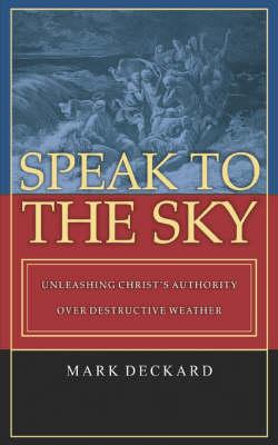 Speak to the Sky (Paperback)