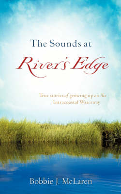 The Sounds at River's Edge (Paperback)