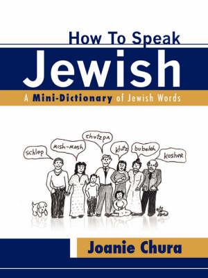 How to Speak Jewish (Paperback)