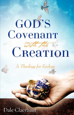 God's Covenant with the Creation (Paperback)