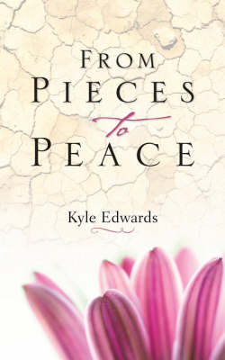 From Pieces to Peace (Paperback)