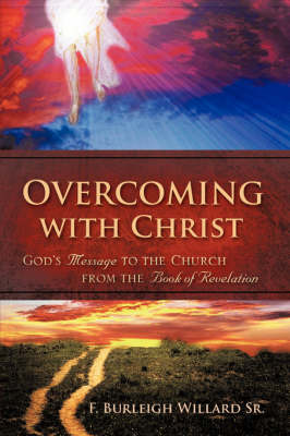 Overcoming with Christ (Paperback)
