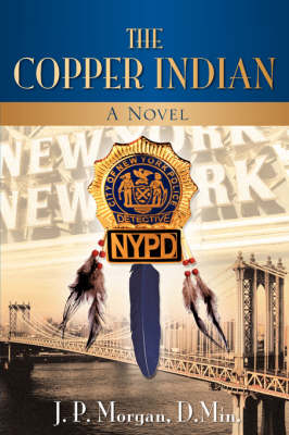 The Copper Indian (Paperback)