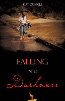 Falling Into Darkness (Paperback)