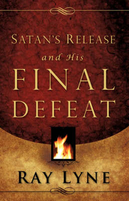 Satan's Release and His Final Defeat (Paperback)