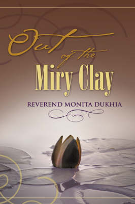 Out of the Miry Clay (Hardback)