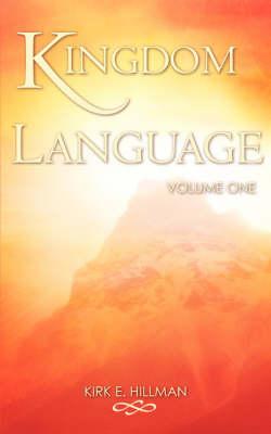 Kingdom Language - Volume One (Paperback)