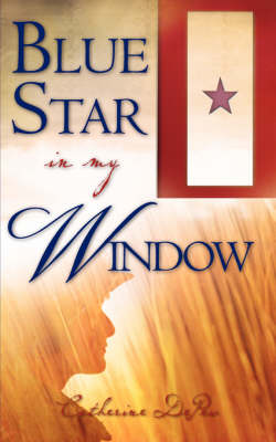 Blue Star in My Window (Paperback)