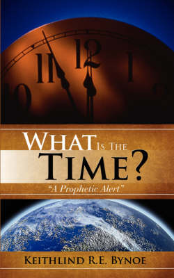 What Is the Time? (Paperback)
