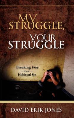 My Struggle, Your Struggle (Paperback)