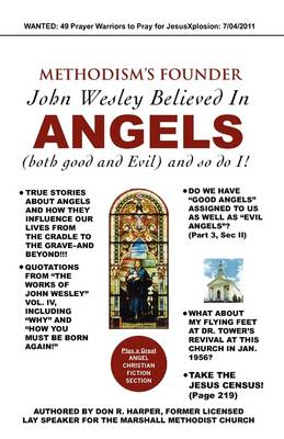 Methodism's Founder John Wesley Believed in Angels (Paperback)