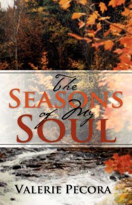 The Seasons of My Soul (Paperback)