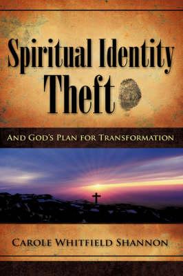 Spiritual Identity Theft (Hardback)