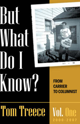 But What Do I Know? Vol. 1 (Hardback)