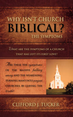 Why Isn't Church Biblical? (Paperback)
