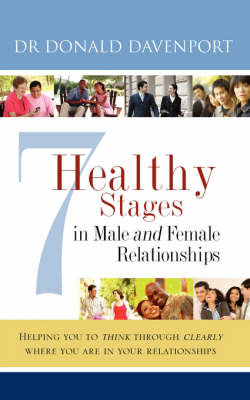 7 Healthy Stages in Male and Female Relationships (Paperback)
