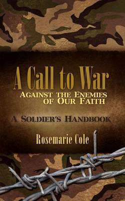A Call to War Against the Enemies of Our Faith (Paperback)