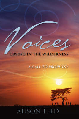 Voices Crying in the Wilderness (Paperback)