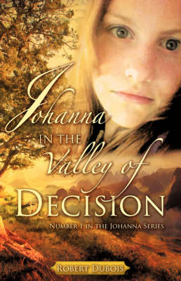 Johanna in the Valley of Decision (Paperback)