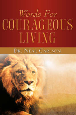 Words for Courageous Living (Paperback)