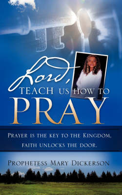 Lord, Teach Us How to Pray (Paperback)