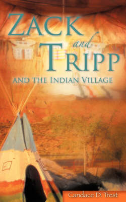 Zack and Tripp and the Indian Village (Paperback)