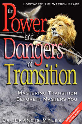 The Powers and Dangers of Transition... (Paperback)
