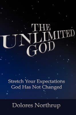 The Unlimited God (Paperback)