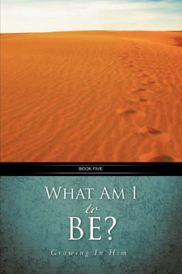 What Am I to Be? (Paperback)