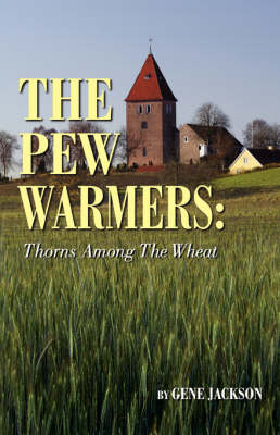 The Pew Warmers (Paperback)