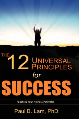 The 12 Universal Principles for Success (Hardback)