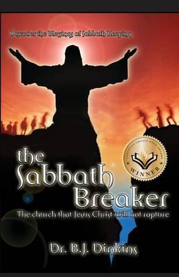 The Sabbath Breaker (Paperback)